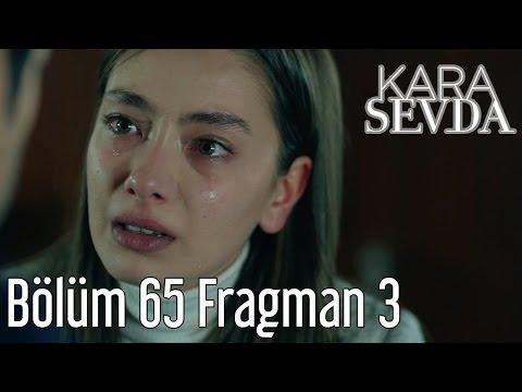 Kara Sevda 65. Bölüm 3. Fragman