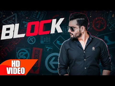 Block  Sanj Sidhu | Latest Punjabi Song 2016
