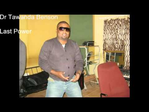 Dr Tawanda Benson Last Power video