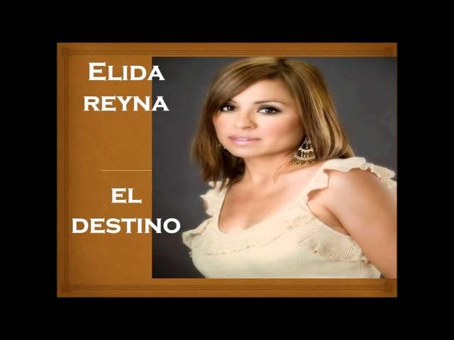 El destino - Elida Reyna
