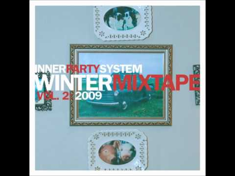 Innerpartysystem Mixtape Vol. 2 (Winter 2009)