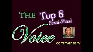 Download Lagu The Voice 2018 Top 8 Semi-Final (commentary) Gratis STAFABAND