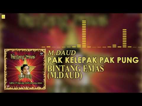 M. Daud - Pak Kelepak Pak Pung (Official Audio)