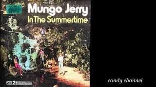 Mungo Jerry - In the Summertime  (Full Album)