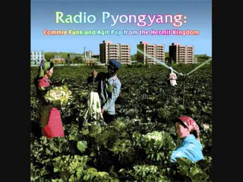 PyongSublime Frequencies: Radio Pyongyang: Commie Funk And Agit Pop From The Hermit Kingdom