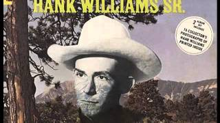 Watch Hank Williams Im Sorry For You My Friend video