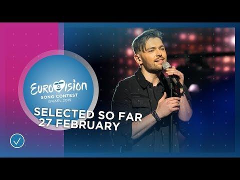 Selected entries so far (27 February 2019) - Eurovision 2019