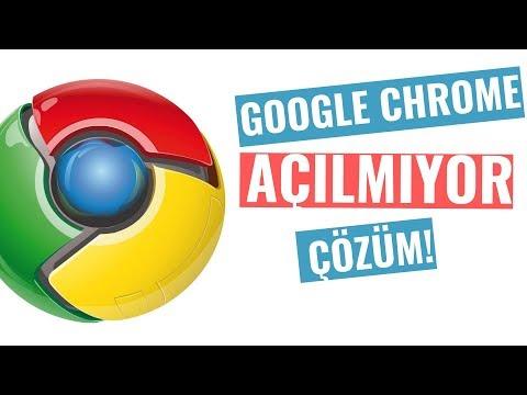 Google Chrome Açılmıyor Çözüm