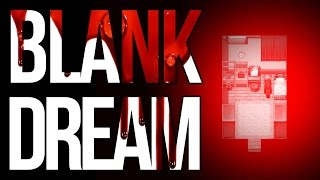BETTER THAN WITCH'S HOUSE? | Blank Dream #1 - RPG Horror Game