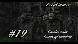Castlevania Lords of Shadow Detonado Chapter 2-7 Sanctuary Entrance Parte 1