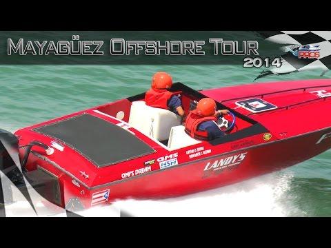 Mayaguez Offshore Tour 2014