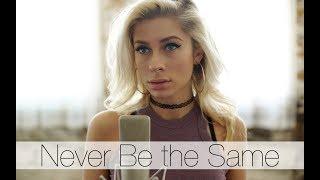 Download Lagu Camila Cabello - Never Be the Same (Andie Case Cover) Gratis STAFABAND