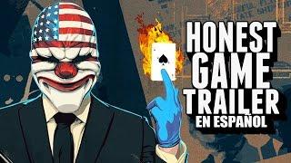 PAYDAY 2 (Honest Game Trailers en Español)