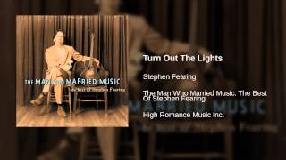 Watch Stephen Fearing Turn Out The Lights video