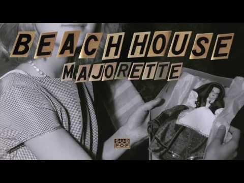 Beach House - Majorette