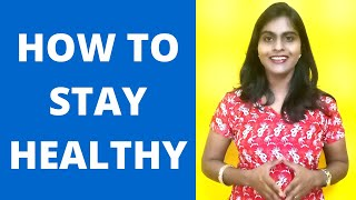 How To Stay Healthy | Health Tips During Lockdown