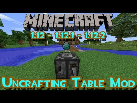 Uncrafting Table Mod (La Mesa de Destrucción) - Review e Instalacion -  1.12 1.12.1 1.12.2 