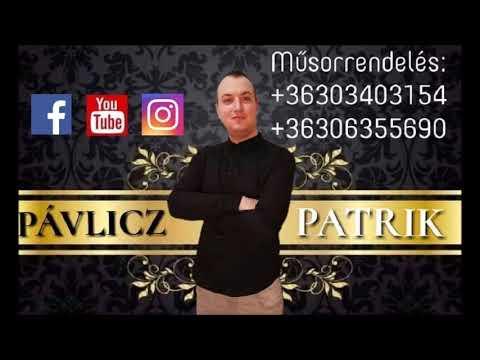 PÁVLICZ PATRIK - NÉLKÜLED AZ ÉLET/BOLJE BITI 2019