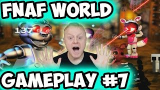 FNAF WORLD #7 | ALL CHARACTERS FOUND, MORE TROPHIES, SHOUTOUTS AND LIVE STREAM INFO