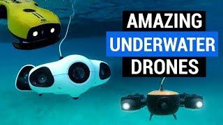Brand New UNDERWATER DRONES 2019 | 5 Best Drones |