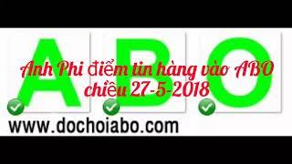 Đồ chơi ABO - Ali3phi điểm danh hàng vào ABO 27-5-2018