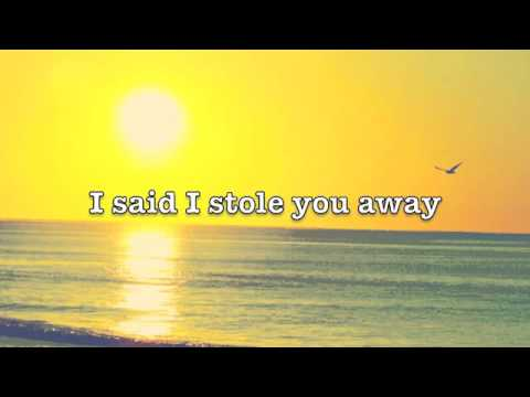Stole You Away - Benjamin Francis Leftwich (Lyrics)