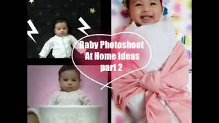 Creative Baby photoshoot  Ideas at home Part 2. You'll Love this!!!