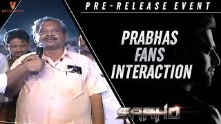 Prabhas Fans Interaction | Saaho Pre Release Event | Shraddha Kapoor | Sujeeth | UV Creations