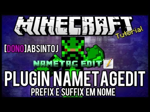 [Tutorial]NametagEdit - Prefix e Suffix em Nome Minecraft
