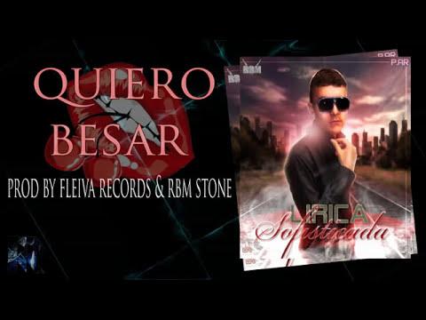 Quiero Besar P-ar sofisticado Prod By Fleiva Records & RBM STONE