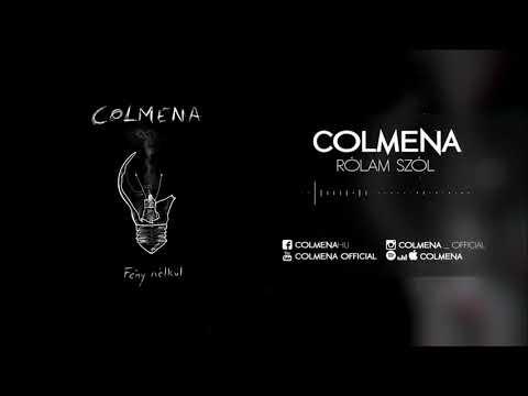 COLMENA - RÓLAM SZÓL (HIVATALOS SZÖVEGVIDEÓ 2018)