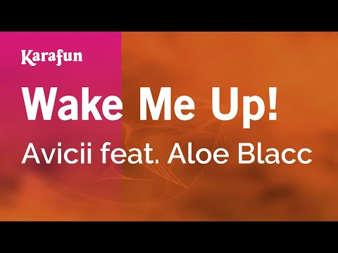 Karaoke Wake Me Up! - Avicii * video