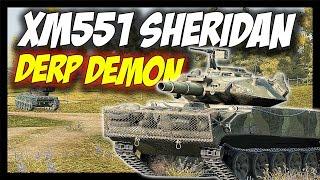 ► XM551 Sheridan - Tier 10 DERP DEMON - World of Tanks XM551 Sheridan Gameplay