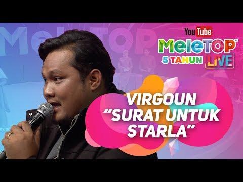 Virgoun Mantap dengan Surat Cinta Untuk Starla I Persembahan LIVE MeleTOP