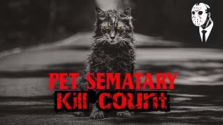 Pet Sematary 2019 Kill Count 🧟♂️