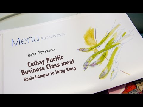 Cathay Pacific Business Class meal . Kuala Lumpur to Hong Kong