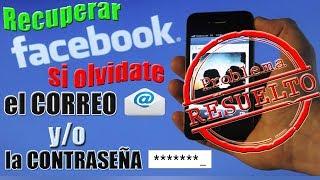 Recupera tu Facebook si Olvidaste el Correo y la Contraseña   MÉTODO 2018   SOLUCIONADO  