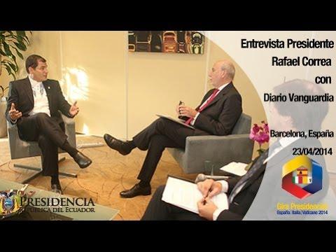 Entrevista al Presidente Rafael Correa con Diario Vanguardia en Barcelona - España