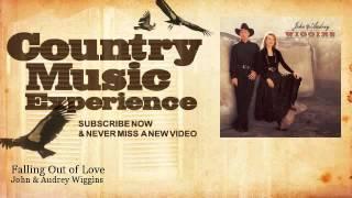 Watch John & Audrey Wiggins Falling Out Of Love video