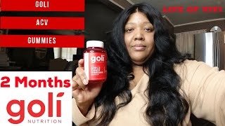 Goli Apple Cider Vinegar Gummies | 2 Month Update