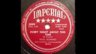 Watch Fats Domino Every Night About This Time video