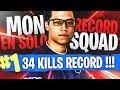 34 KILLS SOLO VS SQUAD RECORD PERSONNEL! KINSTAAR FORTNITE BATTLE ROYALE FR