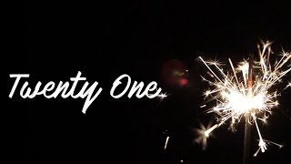Twenty One: A Visual Poem