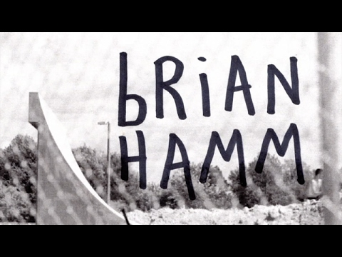 Brian Hamm, Totally Harsh Part