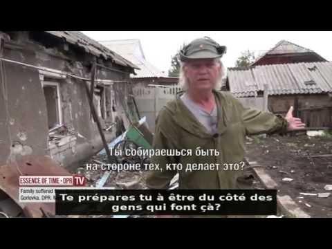 Un citoyen américain vous parle depuis Gorlovka (Ukraine - famille tuée)
