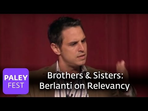 Brothers & Sisters - Berlanti on Relevancy (Paley Center, 2007)