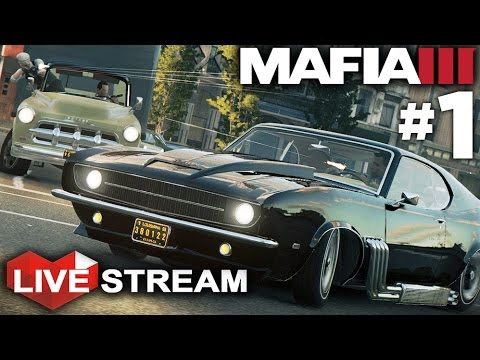 Mafia 3 Part 1 1960s Gangster Gameplay Live Stream