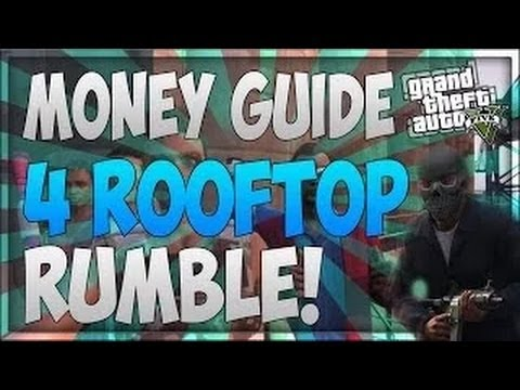 GTA 5 Online: Best Method To Rooftop Rumble! - Make Money Fast! After Patch 1.13 (Money Guide)