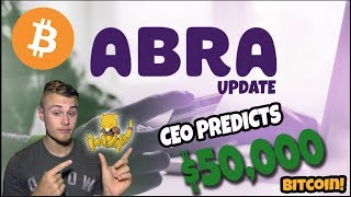MARKET UPDATE: Abra Adds.... As Payment!!! CEO Predicts $50,000 BITCOIN!!!
