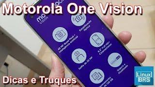 🔘 Motorola One Vision - Dicas e truques
